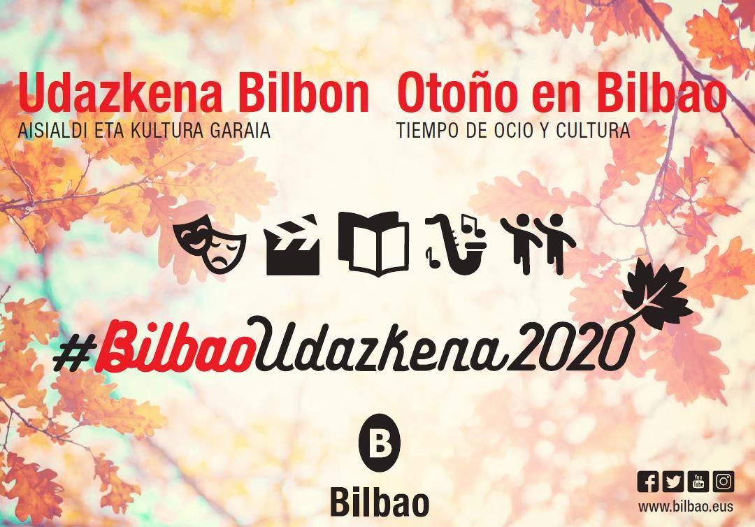 #BILBAOUDAZKENA